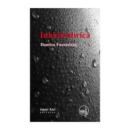 Inhalámbrica, Danitza Fuentelzar
