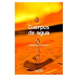 Cuerpos de agua, Camila Urioste