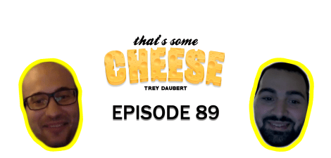 That's Some Cheese
