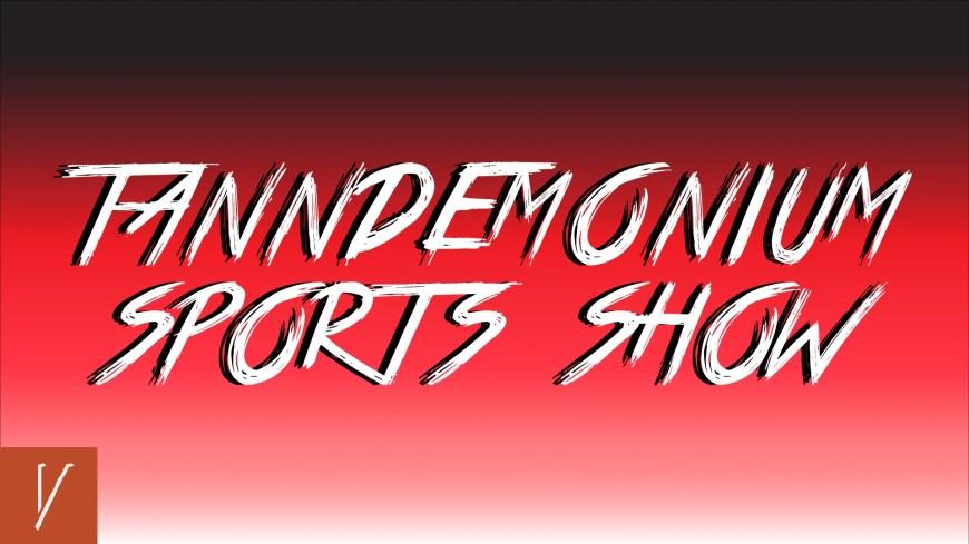 "The Tanndemonium Sports Show with Bryan Tann, Jackson Law, and Bridget ""12"" Rounds on vendettasportsmedia.com"