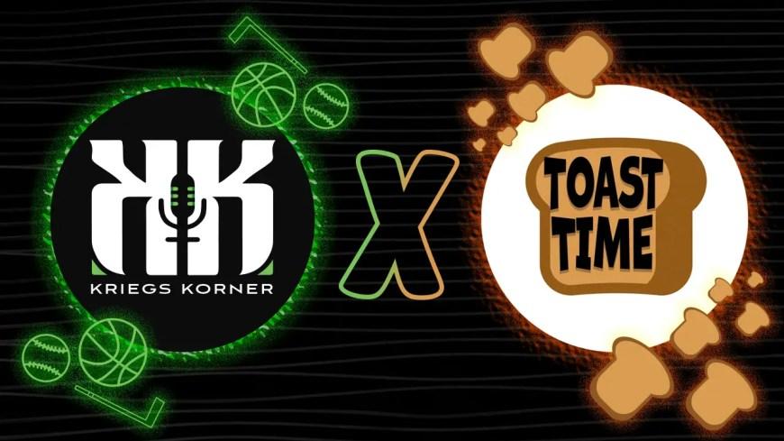Kriegs Korner Toast Time