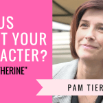 "photo of Pam Tierney with caption ""Tell us about your character Katherine"""
