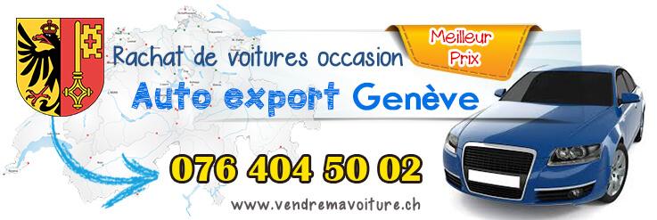 Rachat de véhicules occasions pour export à Neuchâtel