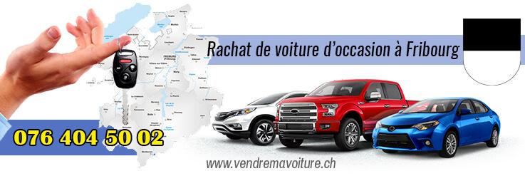 Rachat de voiture d'occasion à Fribourg