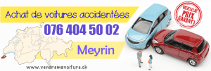 Vendre sa voiture accidentée à Meyrin