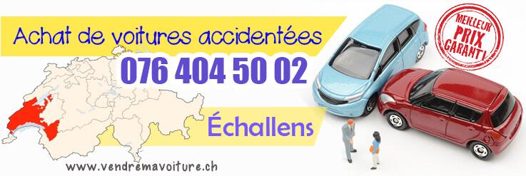 Vendre sa voiture accidentée à Échallens