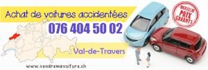 Vendre sa voiture accidentee à Val-de-Travers