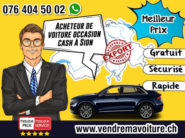 Acheteur de voiture occasion cash à Sion
