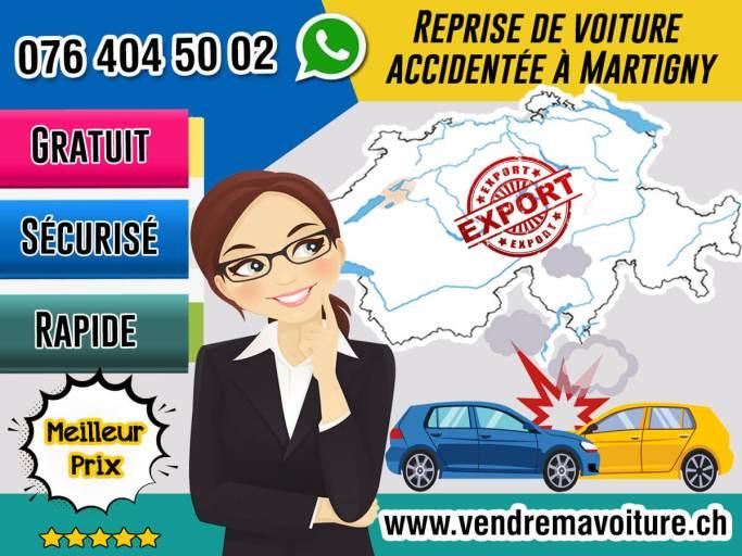 Reprise de voiture accidentée à Martigny