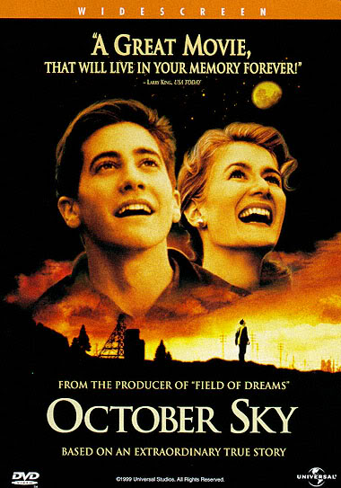 october sky Most Inspiring, Educating and Motivating Movies i ever watched