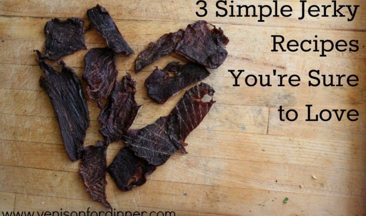 Simple Homemade Jerky Recipe