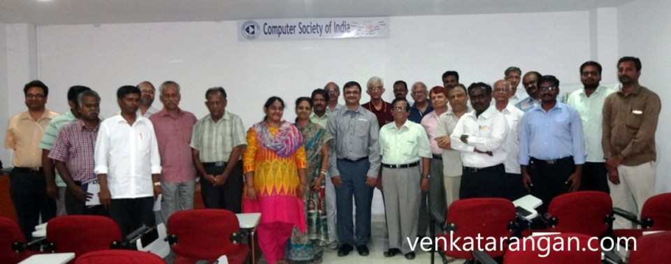 With my fellow members of CSI Madras and IEEE Madras