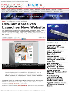 Fabricating and Metalworking _ Rex-Cut Abrasives Launches New Website_Page_1
