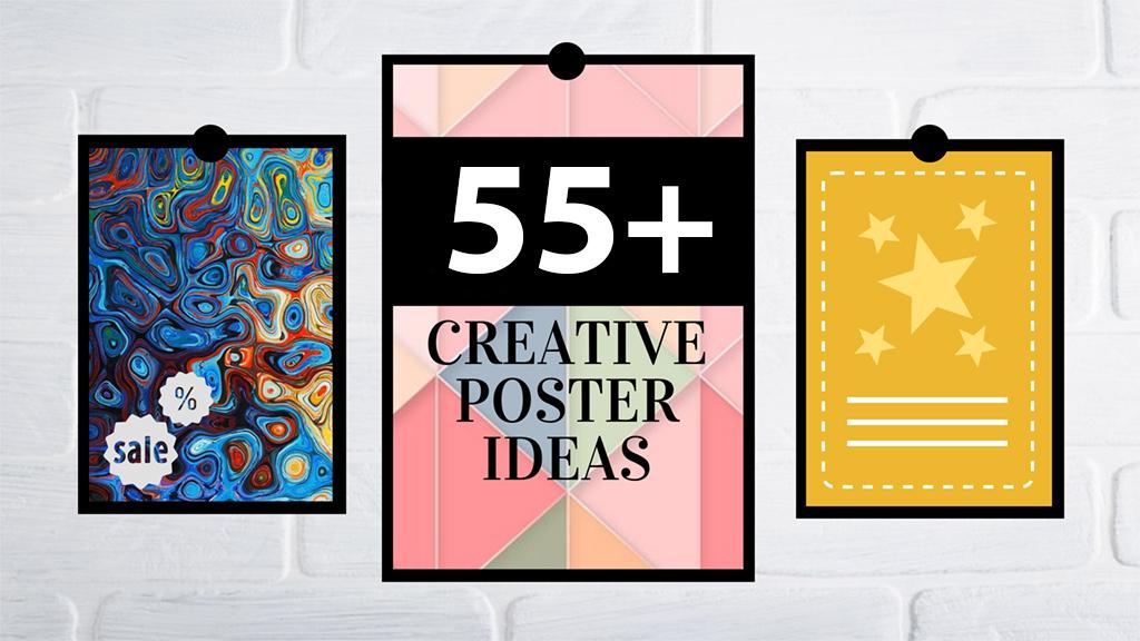 55 creative poster ideas templates