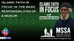 Islamic Faith in Focus 16: The Basic Responsibilities of a Muslim