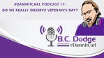 #DamnItCarl Podcast 17: Do We Really Observe Veteran's Day?