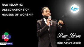 On this episode of the Raw Islam podcast, Imam Azhar address the current and ongoing desecrations of houses of worship. While we know this show tends to focus on Islam, when we say houses of worship, we mean Churches, Synagogues, Mosques, and everything in between.