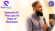 On this episode of the Raw Islam podcast, Imam Azhar and B.C. Dodge talk about the last ten days and what they mean and why they are so important. Both agree that while this Ramadan has seemed peaceful, it has been a busy one.