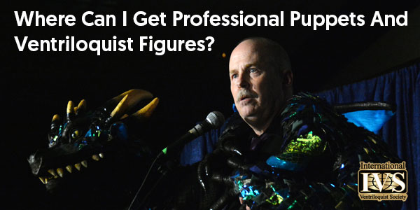 Professional Puppets & Ventriloquist Figures