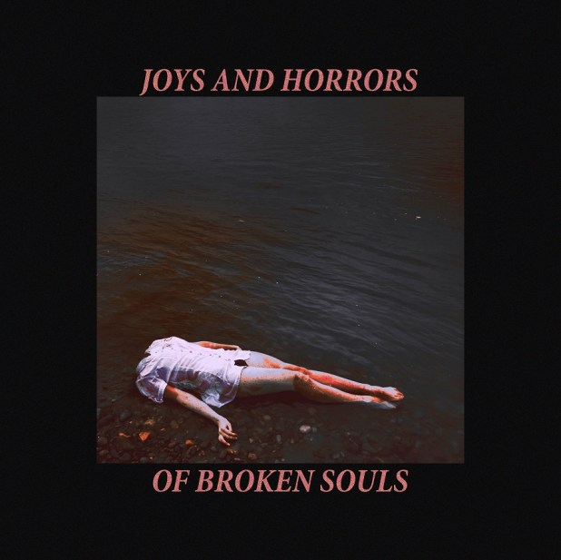 Joys and Horrors of Broken Souls Cover