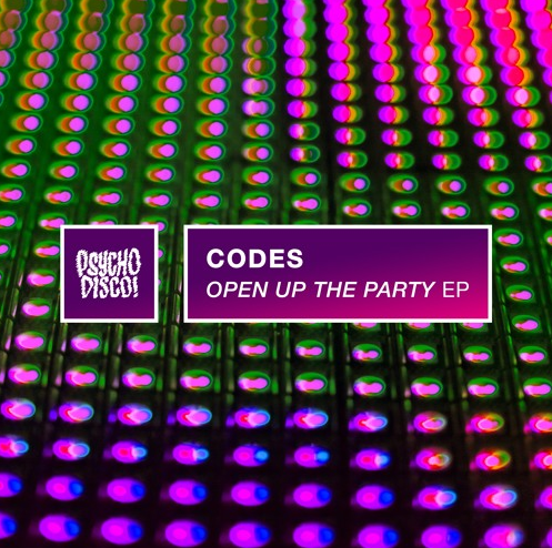 CODES RELEASES NEW EP OPEN UP THE PARTY Out Now Via