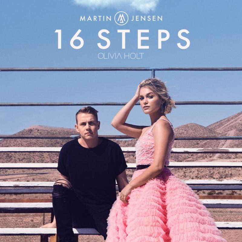 "MARTIN JENSEN\'S NEW SINGLE, ""16 STEPS"" WITH OLIVIA HOLT, IS OUT TODAY -"