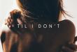 """Mokita Releases """"Til I Don't"""""""