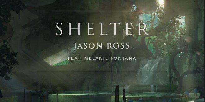 Jason Ross- Shelter (feat. Melanie Fontana) - EDMTunes