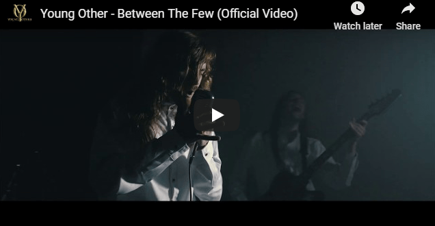"YOUNG OTHER Releases Official Music Video for ""Between The Few"""
