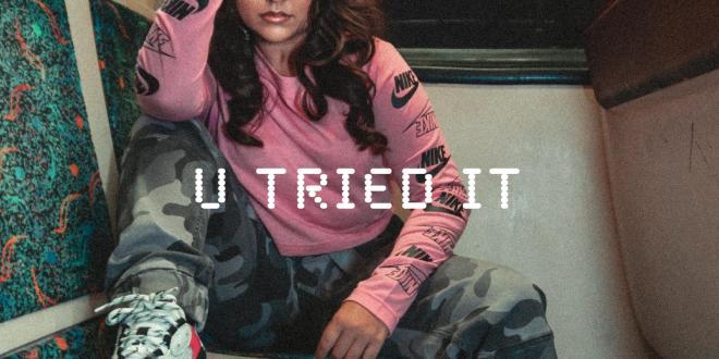 "TIANA KOCHER RELEASES ""U TRIED IT"""