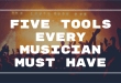 5 tools every musician must have