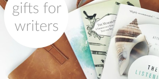 11 Holidays Gift Ideas for the Writer in your Family