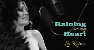 CD REVIEW: Raining In My Heart by La Reina