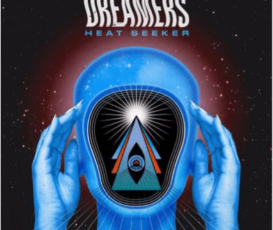 "DREAMERS Release new track and video for ""Heat Seeker"""