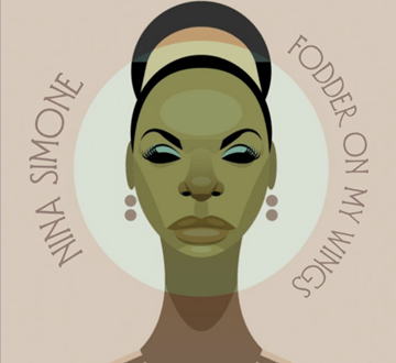 NINA SIMONE ESSENTIAL LATE-ERA ALBUM 'FODDER ON MY WINGS' ANNOUNCED