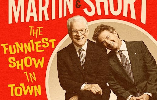 "Steve Martin and Martin Short Announce Additional Dates for ""The Funniest Show In Town At The Moment"""