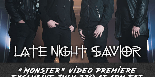 "LATE NIGHT SAVIOR Release New Lyric Video For ""Monster"""