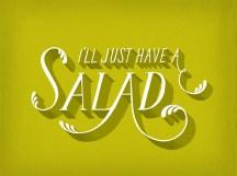 Só vou comer salada