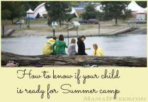 How to tell if your child is ready for Summer camp