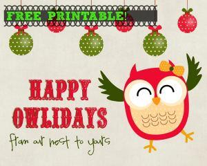 "Free ""Happy Owlidays"" Owl Holiday Printable"