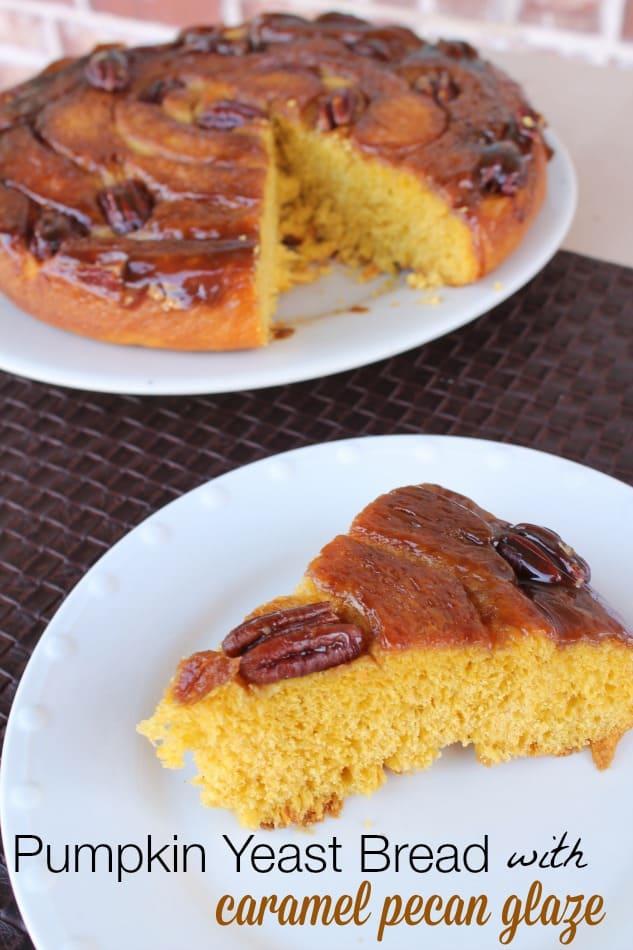 Pumpkin yeast bread with caramel pecan glaze recipe