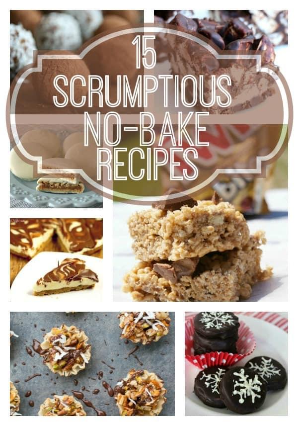 15 Scrupmtious No Bake Desserts