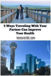 5 Ways That Traveling with Your Partner Can Improve Your Health