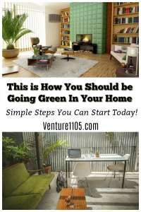 Keeping Your Home Green Is A Matter Of Evolution, Not Revolution