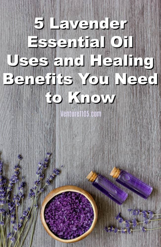 5 Lavender Essential Oil Benefits You Need To Know
