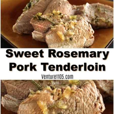 Sweet Rosemary Roasted Pork Tenderloin Recipe