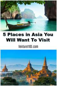 5 Places You Will Want to Visit In Asia