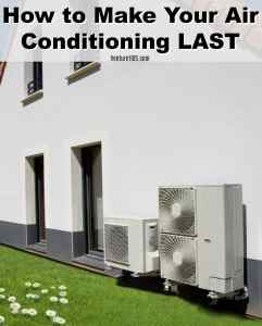 How to Make Your Air Conditioning Last Longer