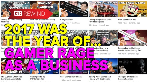 2017 was the 12 months of … gamer-rage opportunists
