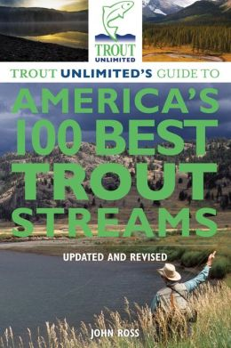 100 Best Trout Streams